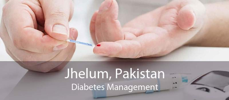 Jhelum, Pakistan Diabetes Management