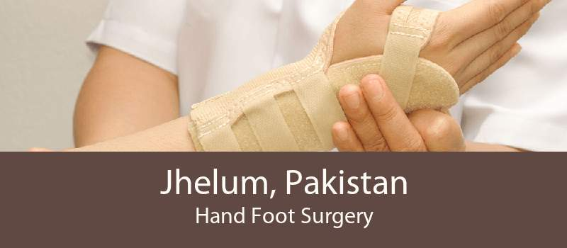 Jhelum, Pakistan Hand Foot Surgery